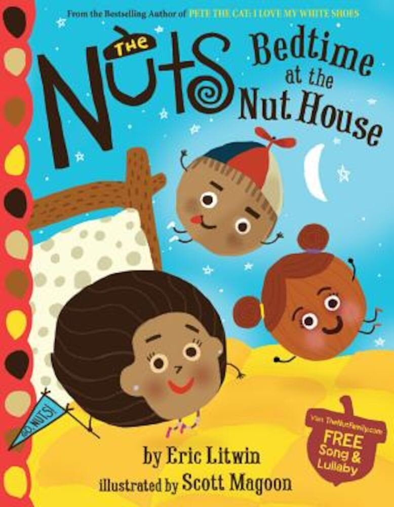The Nuts: Bedtime at the Nut House, Hardcover