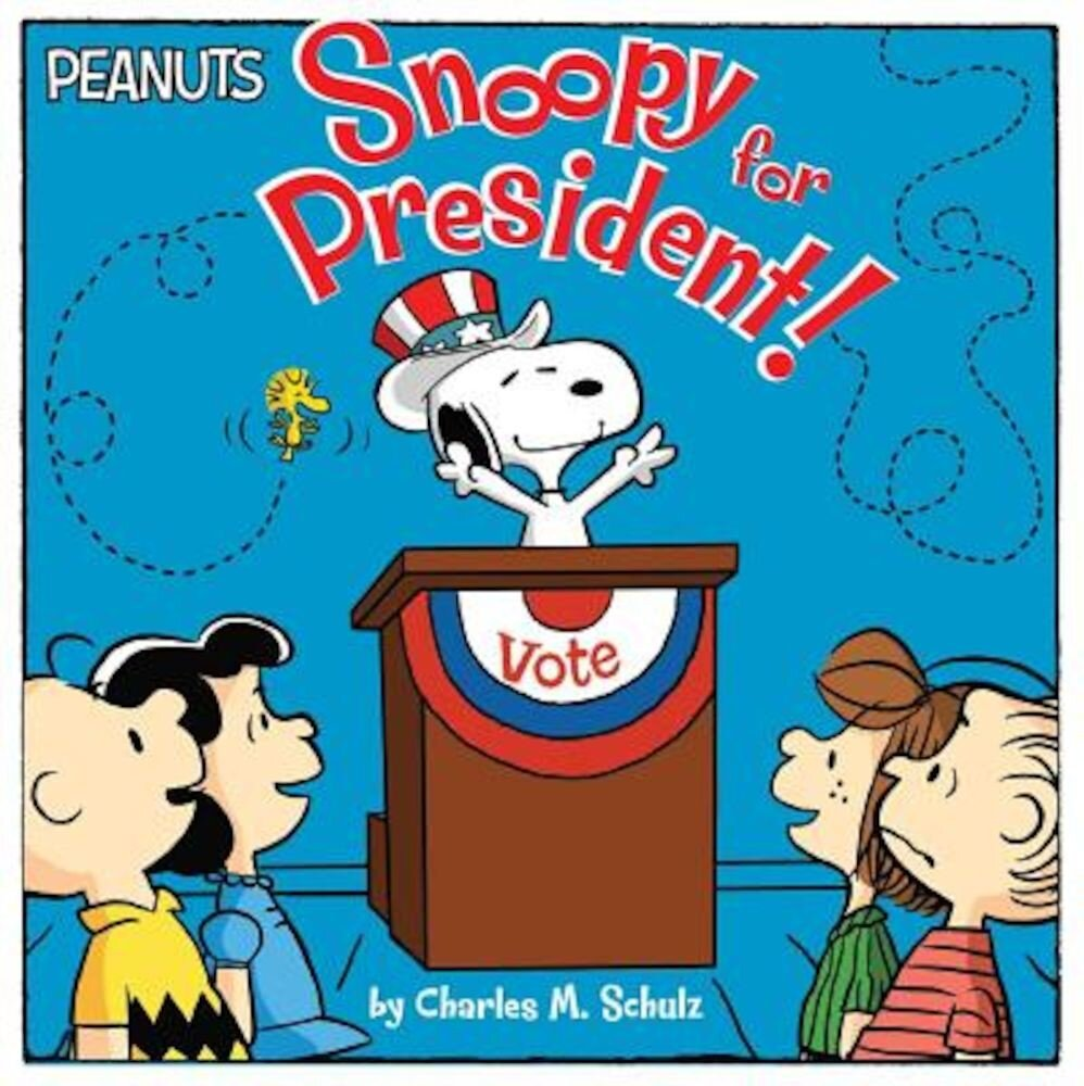 Snoopy for President!, Paperback