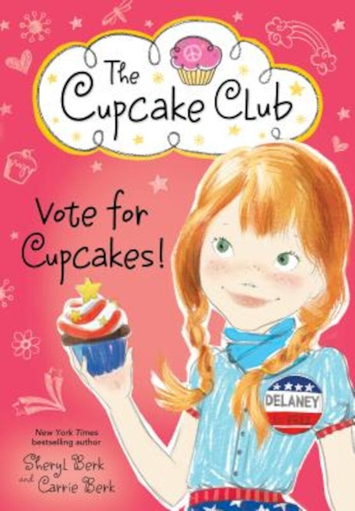 Vote for Cupcakes!, Paperback
