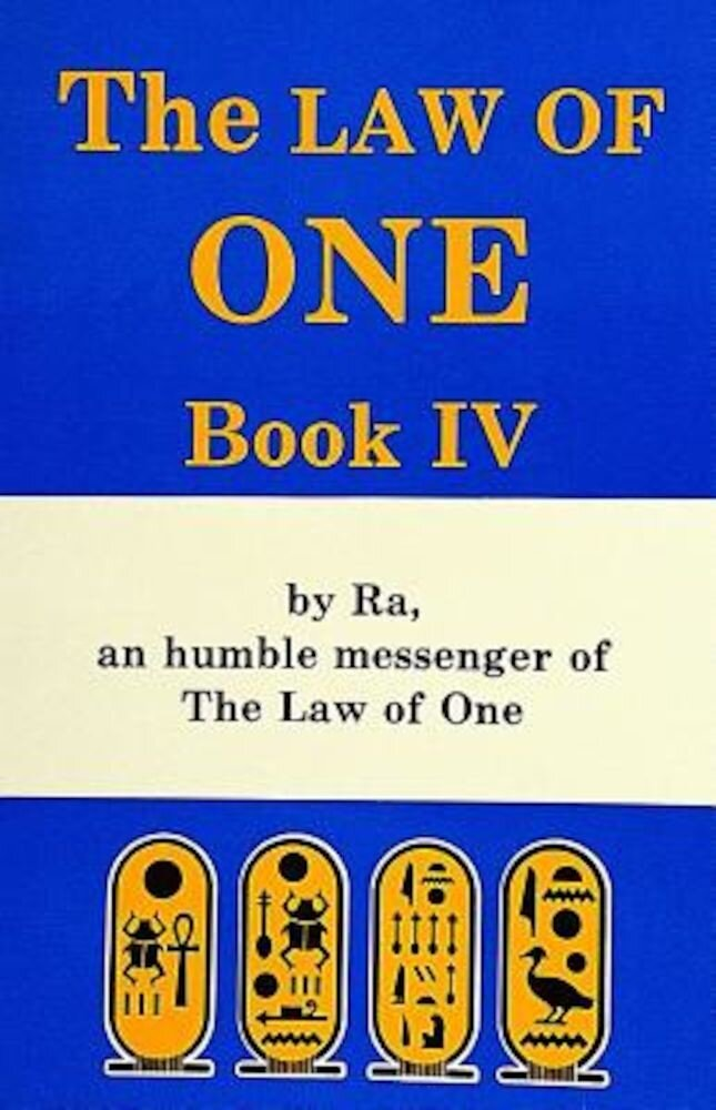 The Law of One: Book IV, Paperback
