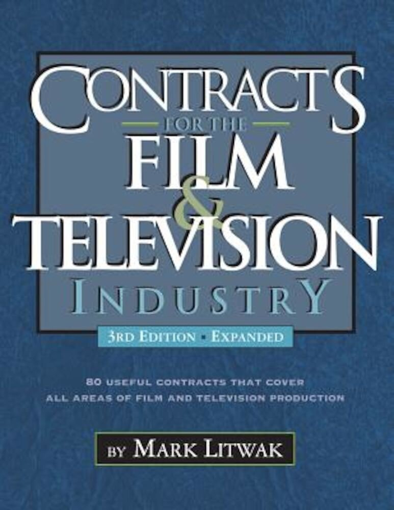 Contracts for the Film & Television Industry, Paperback