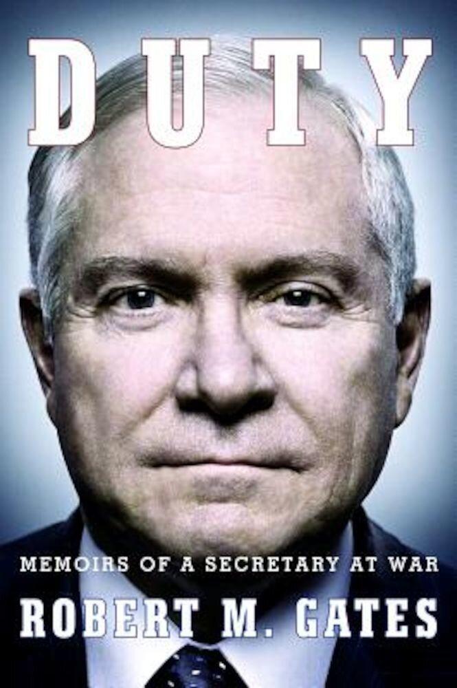 Duty: Memoirs of a Secretary at War, Paperback
