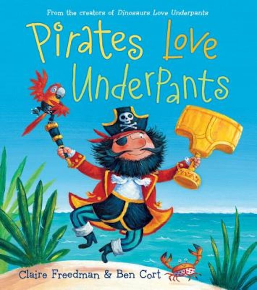 Pirates Love Underpants, Hardcover