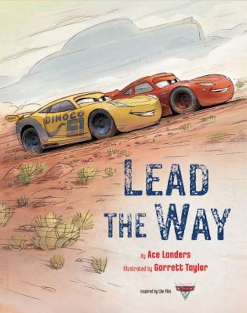 Cars 3: Lead the Way, Hardcover