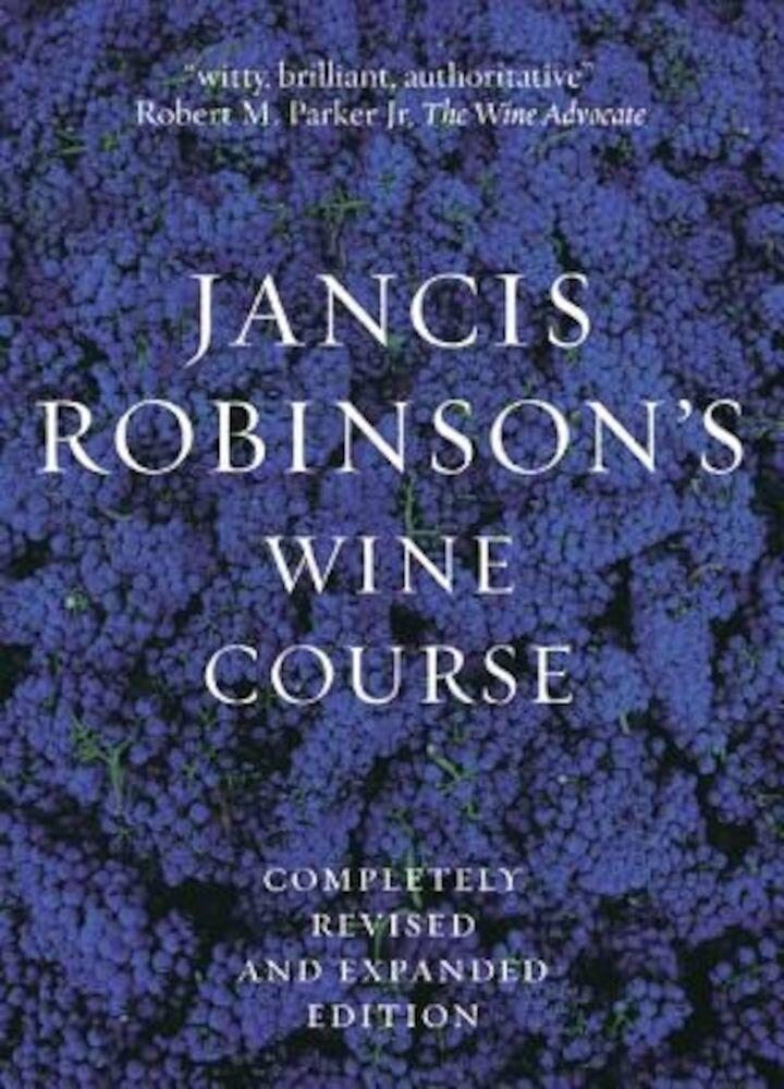 Jancis Robinson's Wine Course, Paperback