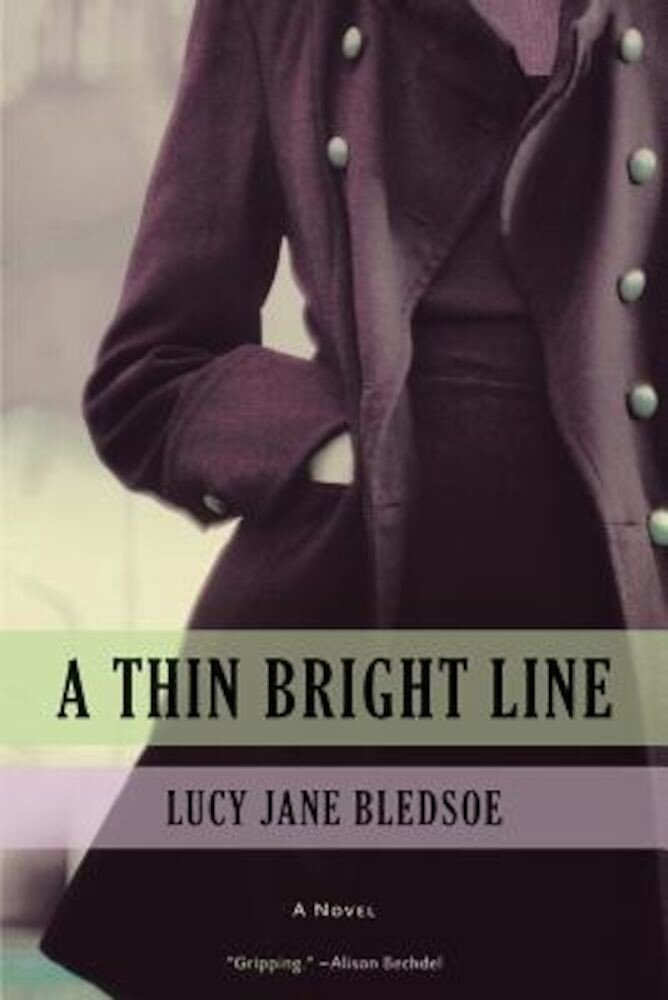 A Thin Bright Line, Hardcover