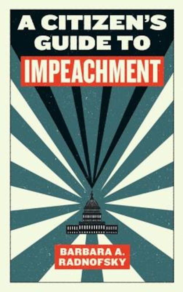 A Citizen's Guide to Impeachment, Paperback