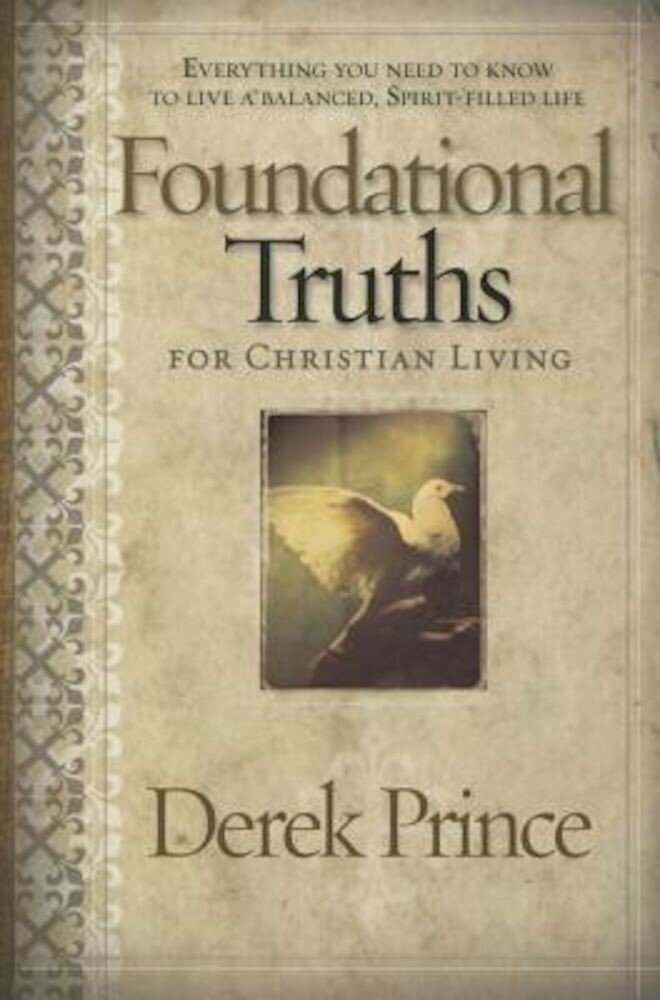 Foundational Truths for Christian Living, Paperback