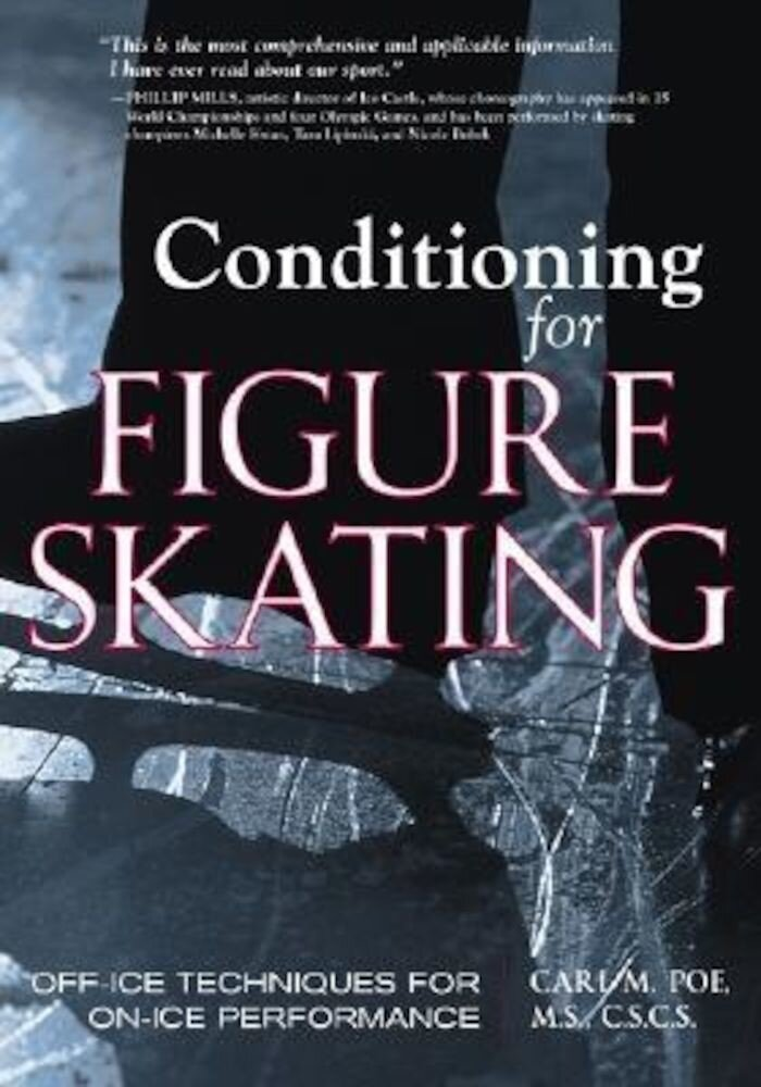 Conditioning for Figure Skating: Off-Ice Techniques for On-Ice Performance, Paperback