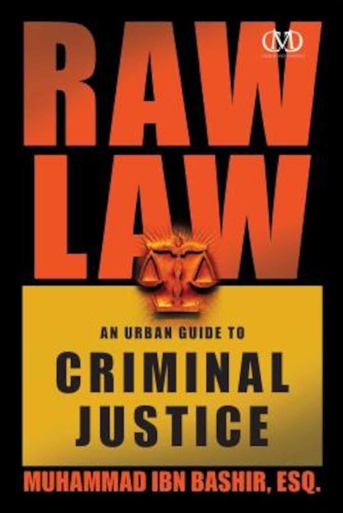 Raw Law: An Urban Guide to Criminal Justice, Paperback