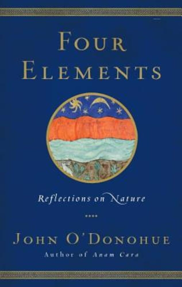 Four Elements: Reflections on Nature, Hardcover
