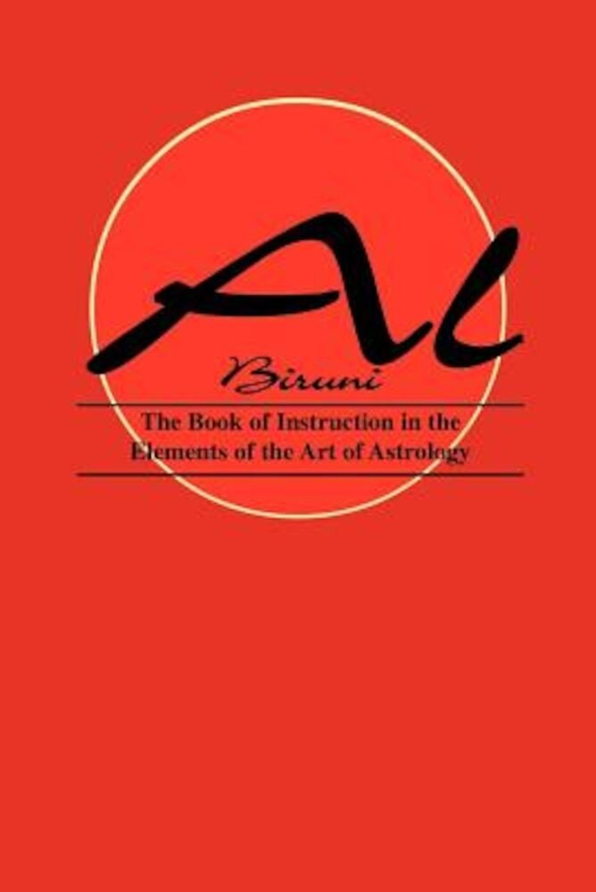 Book of Instructions in the Elements of the Art of Astrology, Paperback
