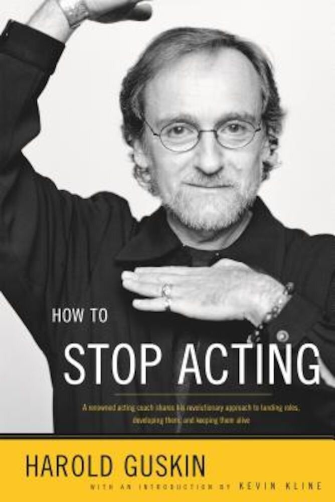 How to Stop Acting, Paperback