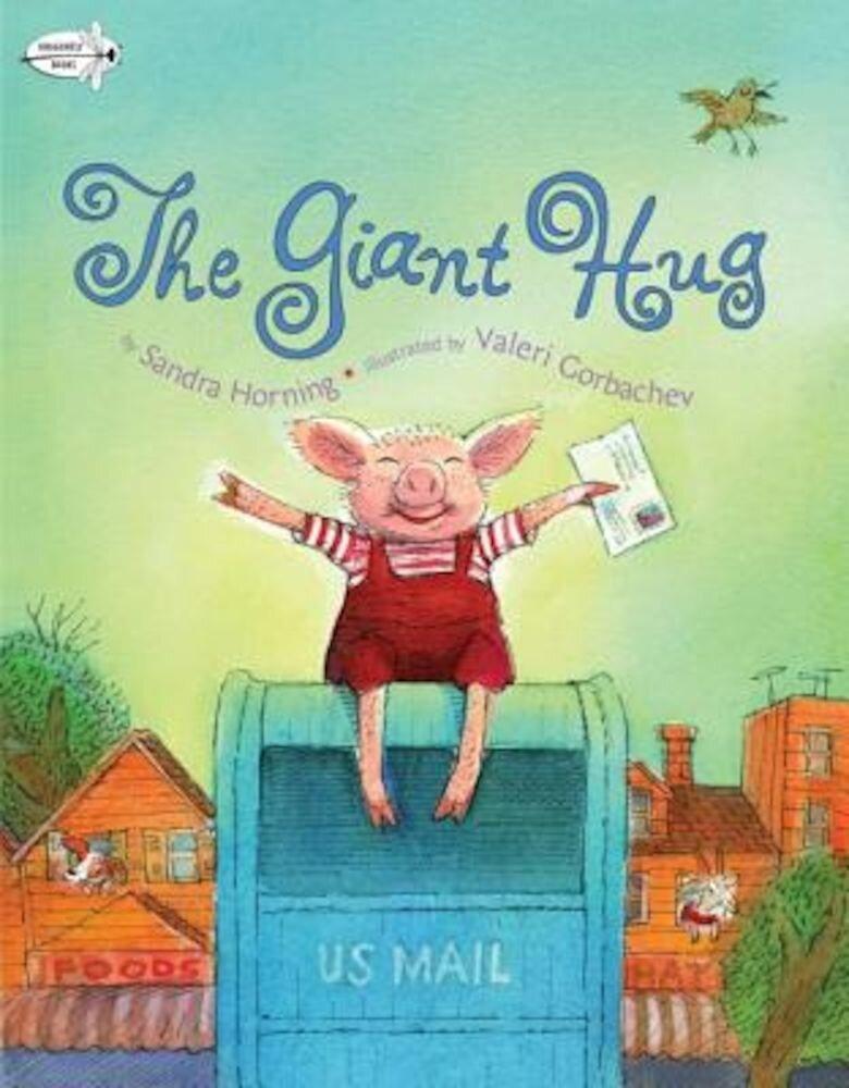 The Giant Hug, Paperback