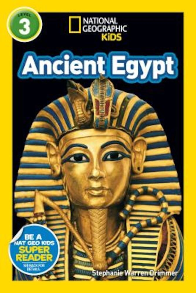 National Geographic Kids Readers: Ancient Egypt (L3), Paperback