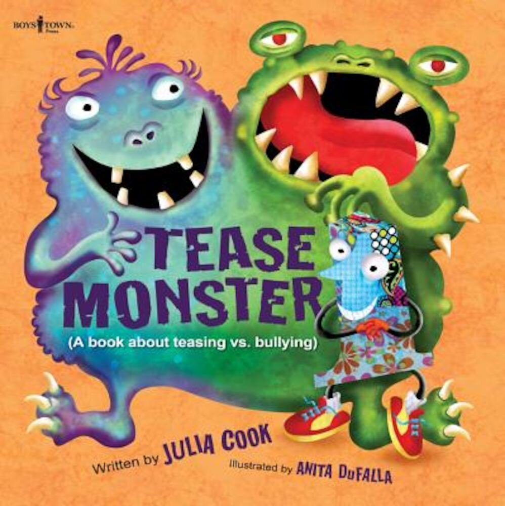 Tease Monster: (A Book about Teasing vs. Bullying), Paperback