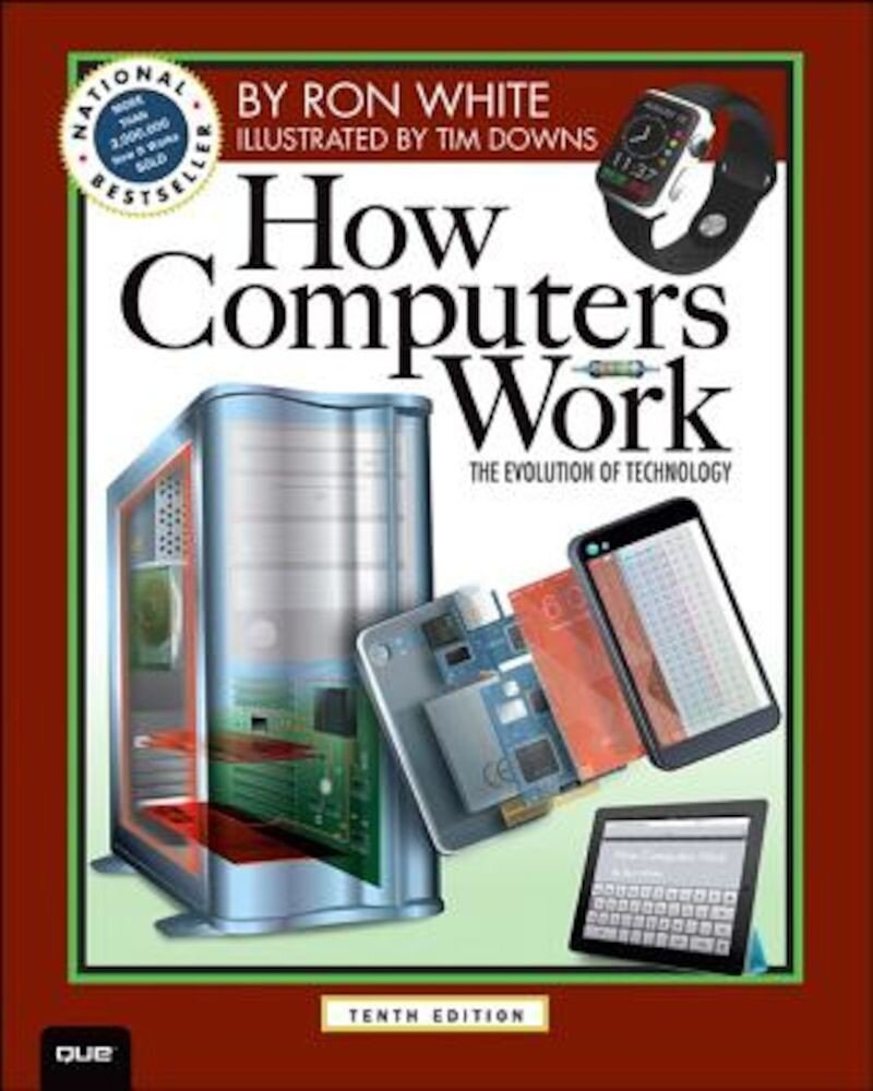 How Computers Work, Paperback