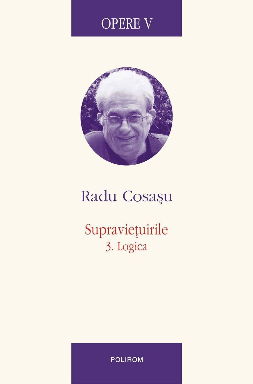 Opere V. Supravietuirile 3: Logica (eBook)