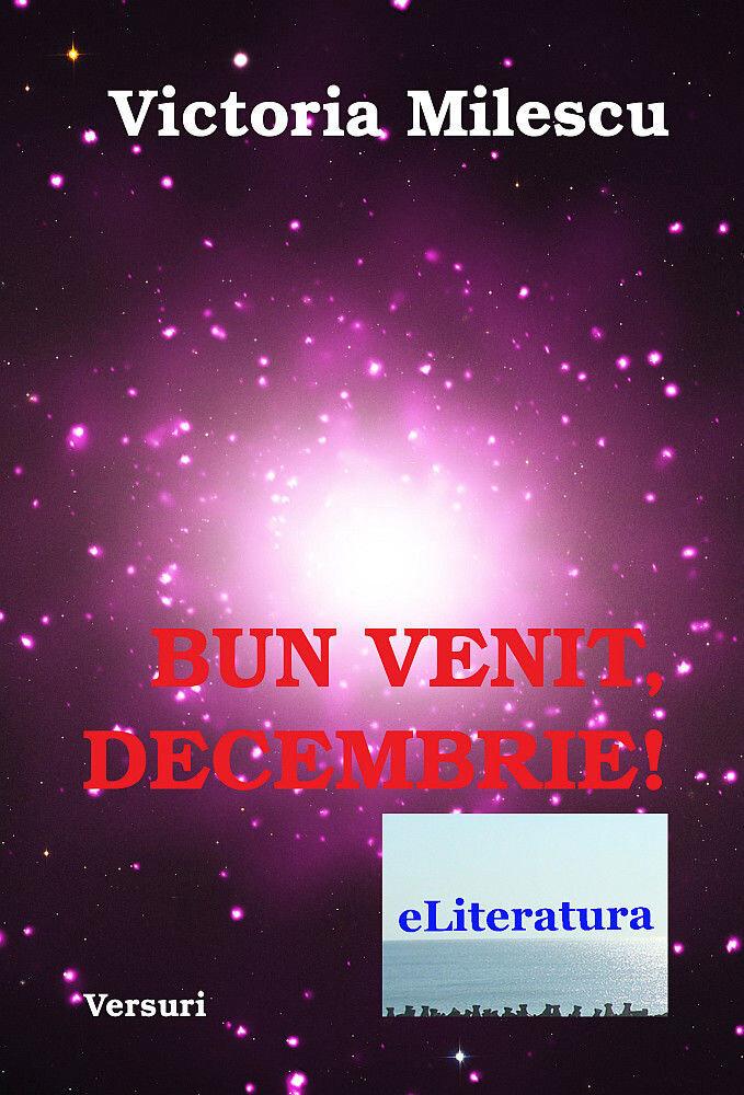 Bun venit, Decembrie!