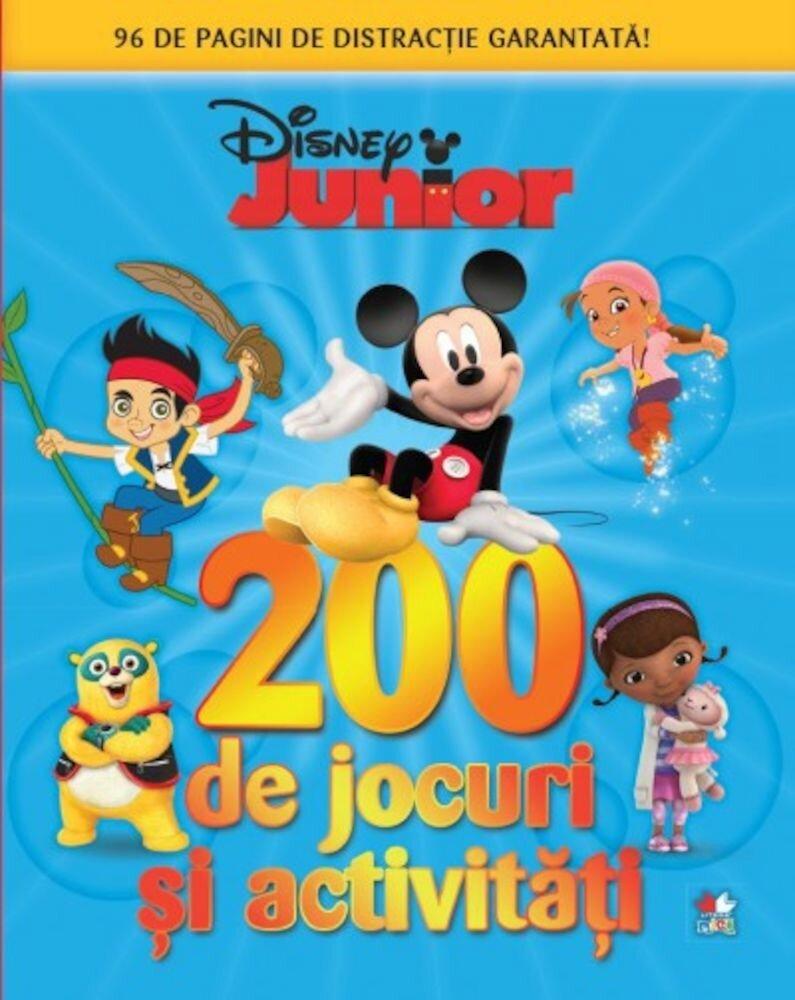 Disney Junior. 200 de jocuri si activitati