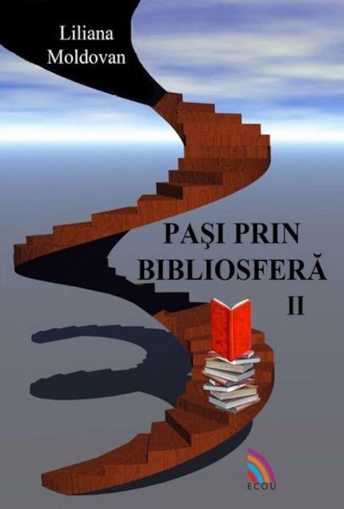 Pasi prin bibliosfera, Vol. II