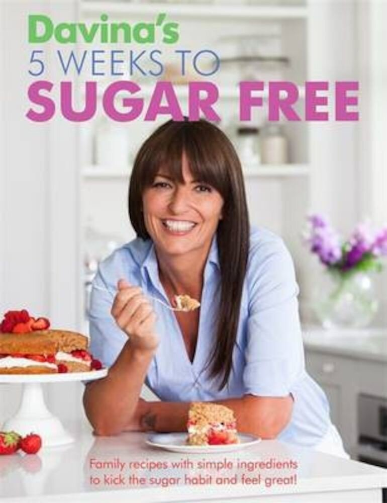 Davina's 5 Weeks to Sugar Free