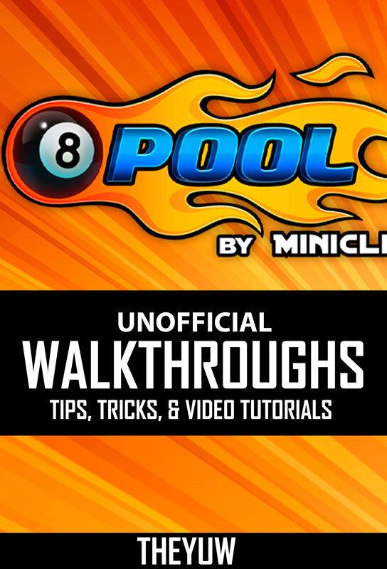8 Ball Pool Unofficial Walkthroughs, Tips, Tricks, & Video Tutorials (eBook)
