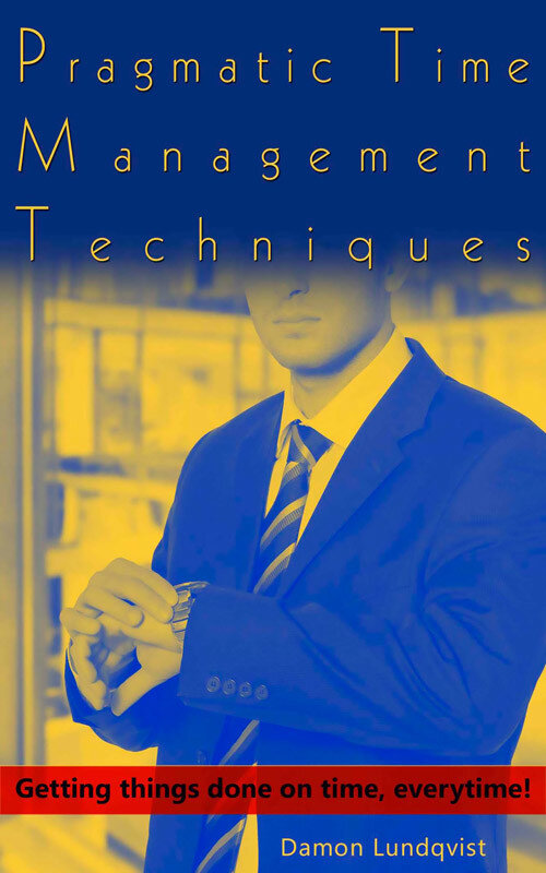 Pragmatic Time Management Techniques (eBook)