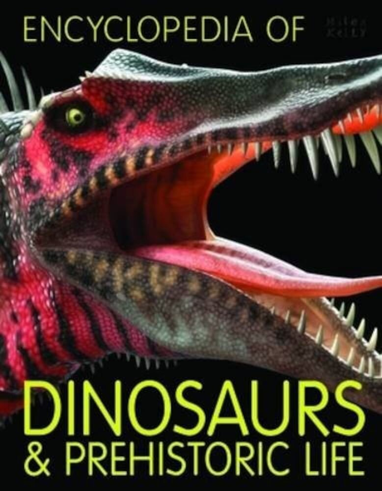 Encyclopedia of Dinosaurs and Prehistoric Life