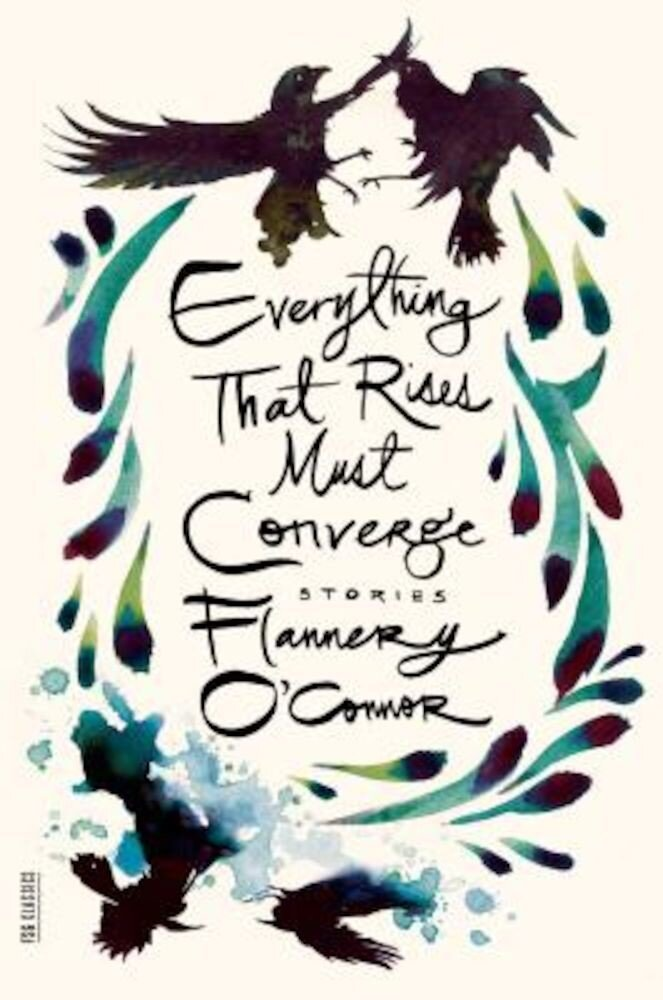 Everything That Rises Must Converge: Stories, Paperback