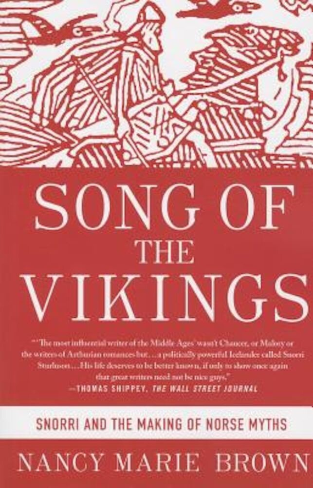 Song of the Vikings: Snorri and the Making of Norse Myths, Paperback