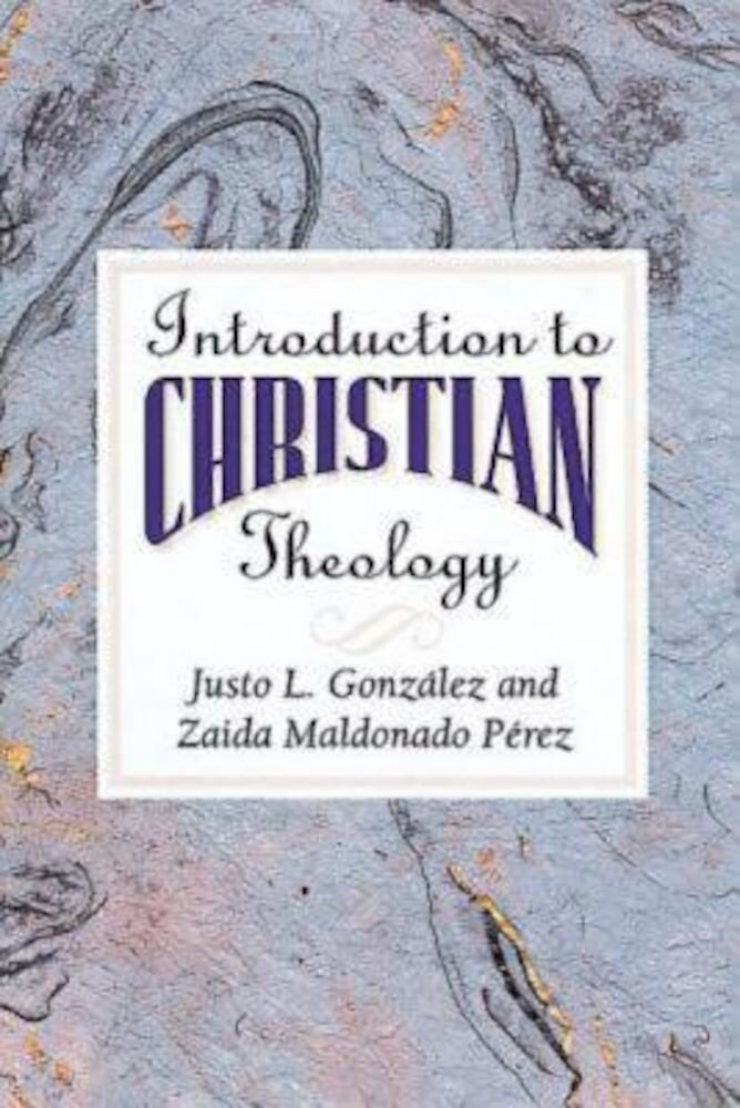 Introduction to Christian Theology, Paperback