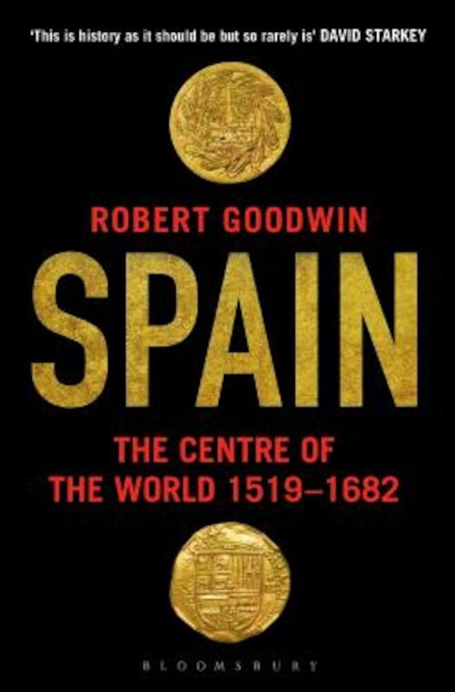 Spain: The Centre of the World 1519-1682, Paperback