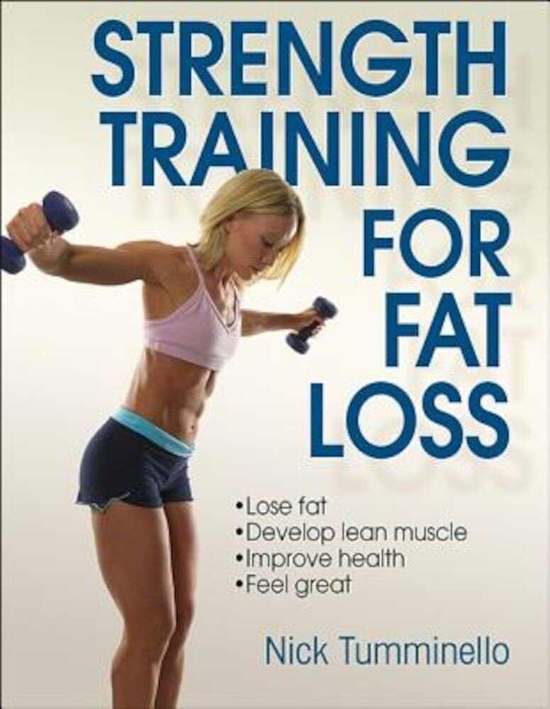 Strength Training for Fat Loss, Paperback