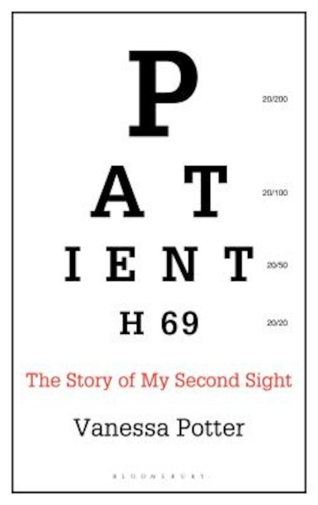 Patient H69: The Story of My Second Sight, Hardcover