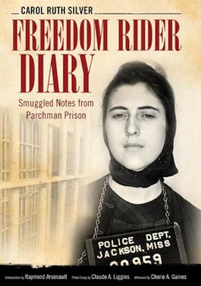 Freedom Rider Diary: Smuggled Notes from Parchman Prison, Paperback