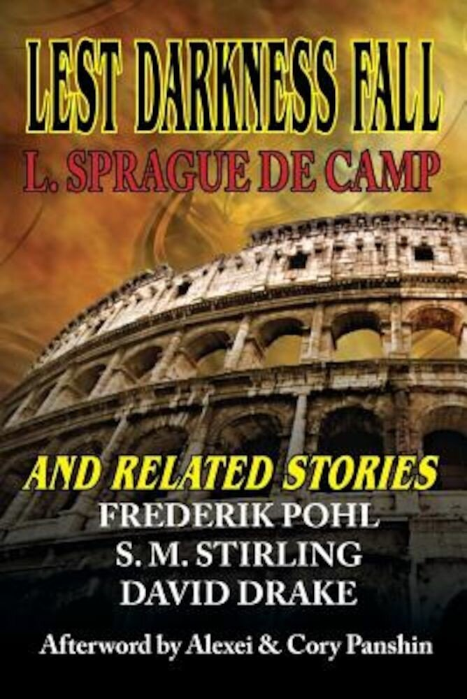 Lest Darkness Fall & Related Stories, Paperback