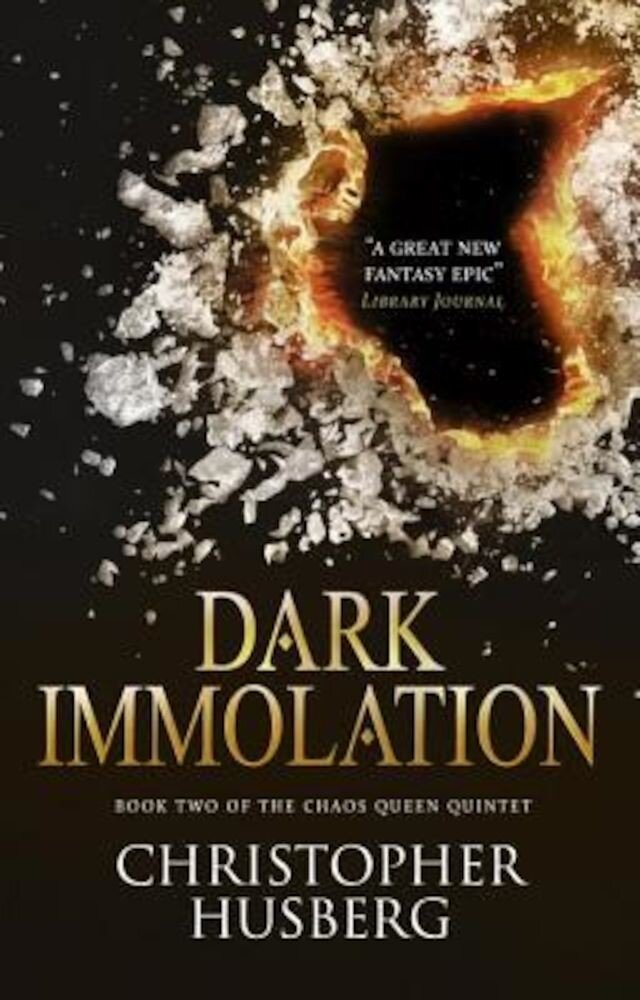 Chaos Queen - Dark Immolation (Chaos Queen 2), Paperback