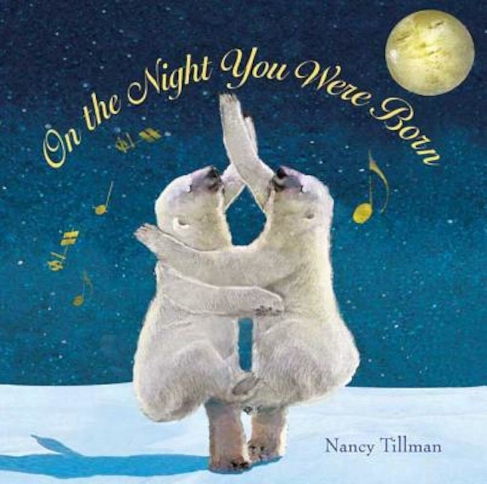 On the Night You Were Born, Hardcover