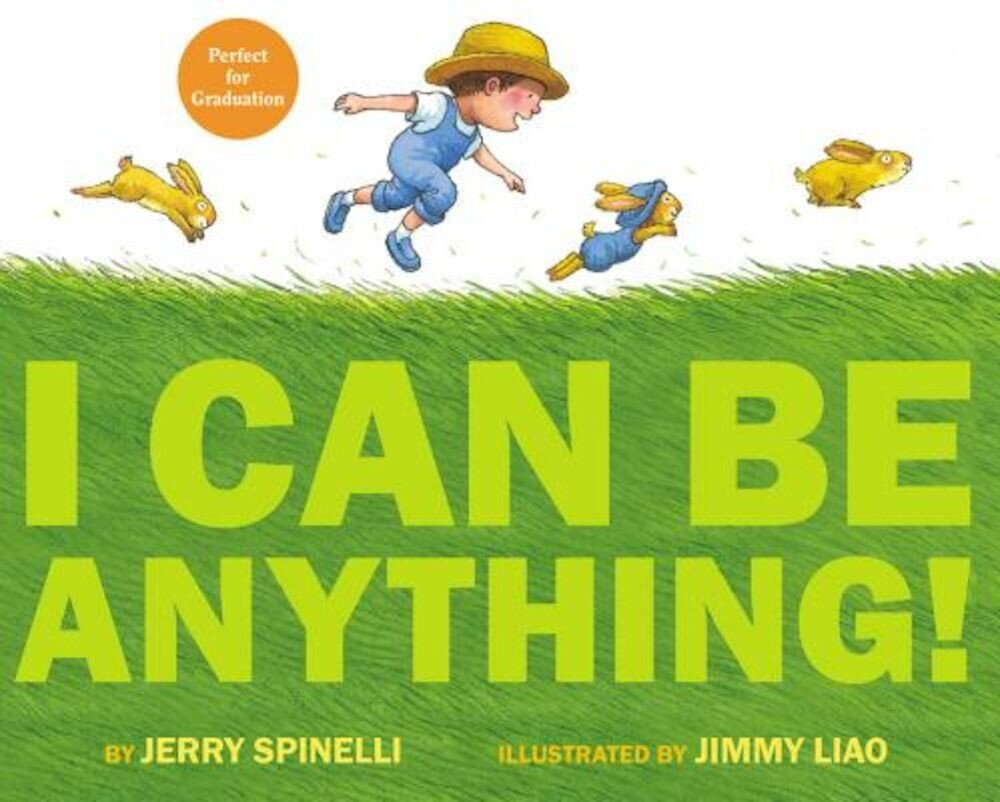 I Can Be Anything!, Hardcover