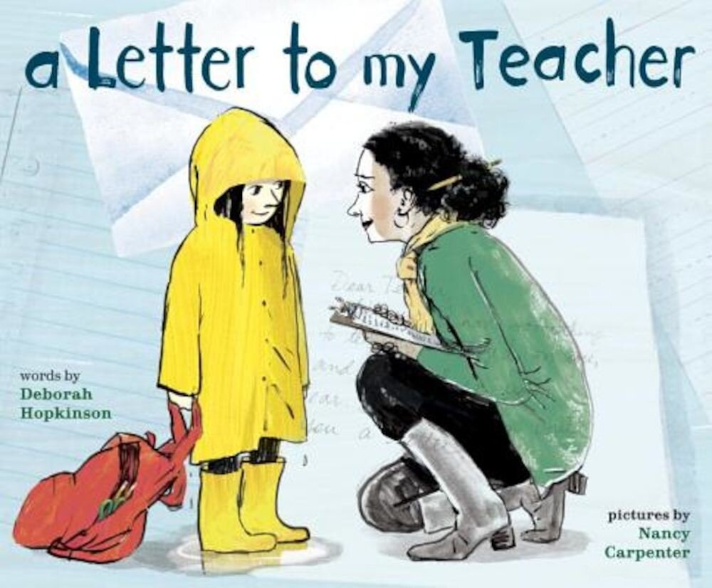 A Letter to My Teacher, Hardcover
