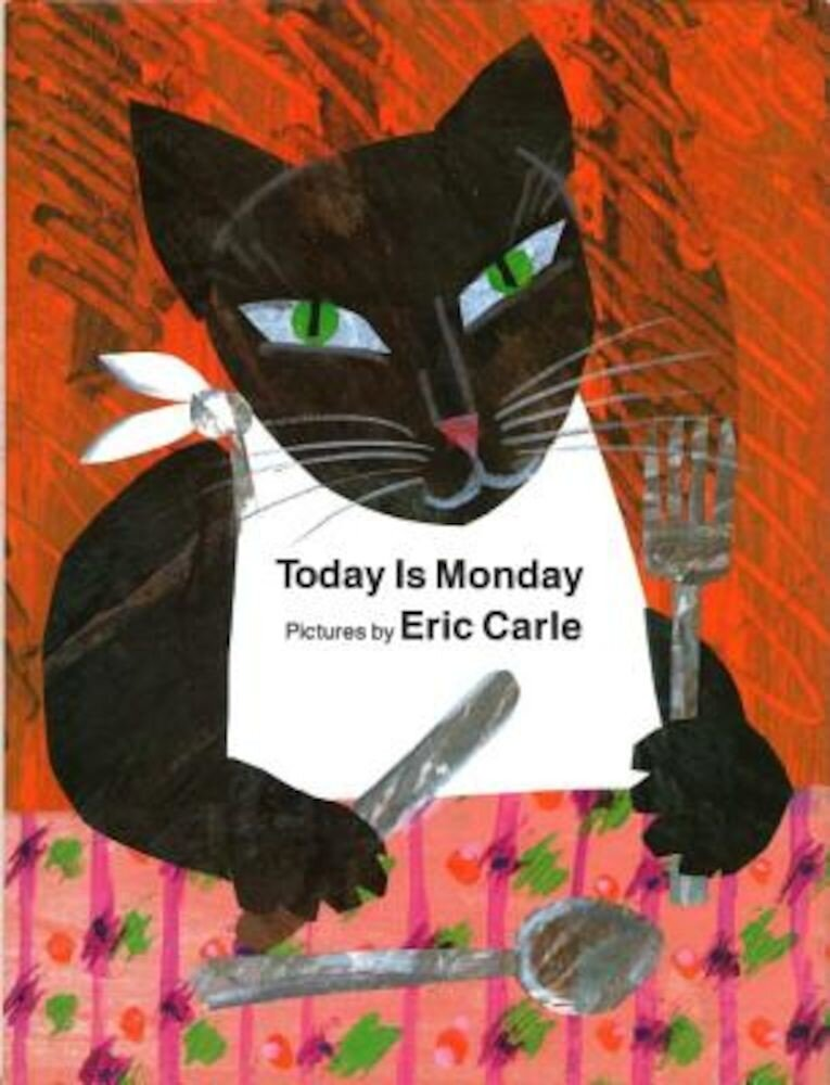 Today Is Monday, Hardcover
