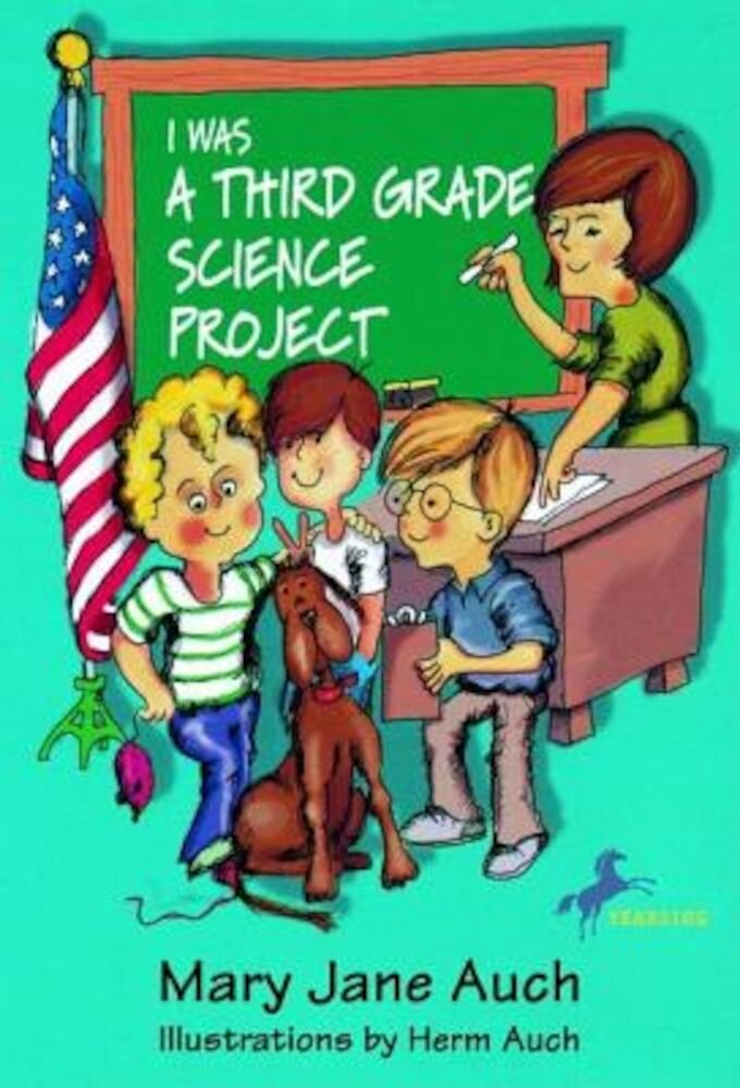 I Was a Third Grade Science Project, Paperback