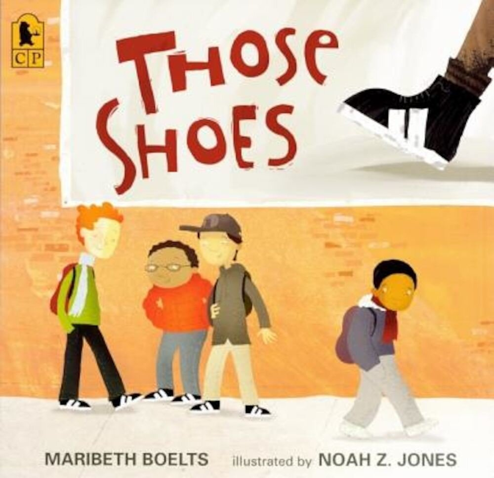 Those Shoes, Hardcover