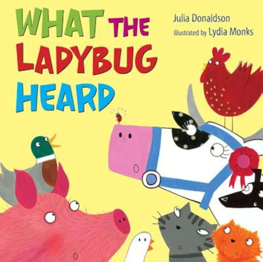 What the Ladybug Heard, Hardcover
