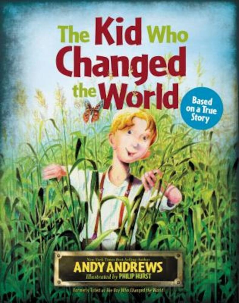 The Kid Who Changed the World, Hardcover