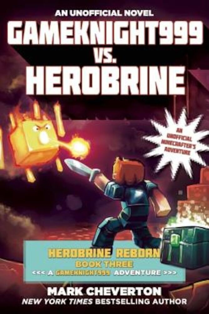Gameknight999 vs. Herobrine: Herobrine Reborn Book Three: A Gameknight999 Adventure: An Unofficial Minecrafter's Adventure, Paperback