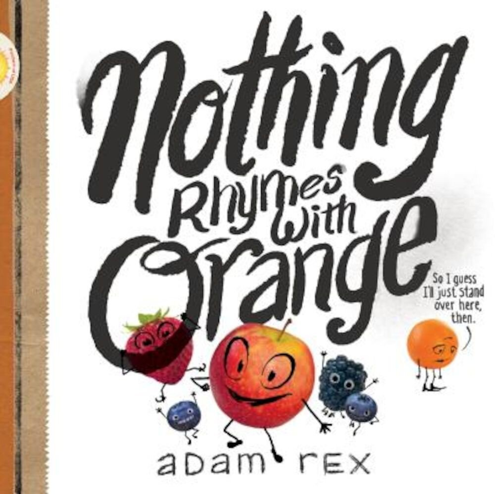 Nothing Rhymes with Orange, Hardcover