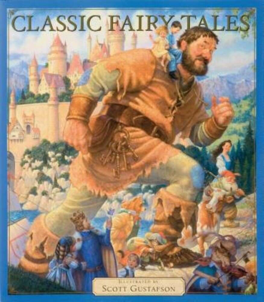 Classic Fairy Tales, Hardcover