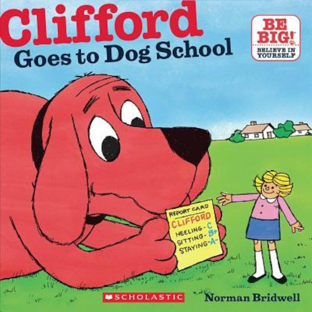 Clifford Goes to Dog School, Paperback